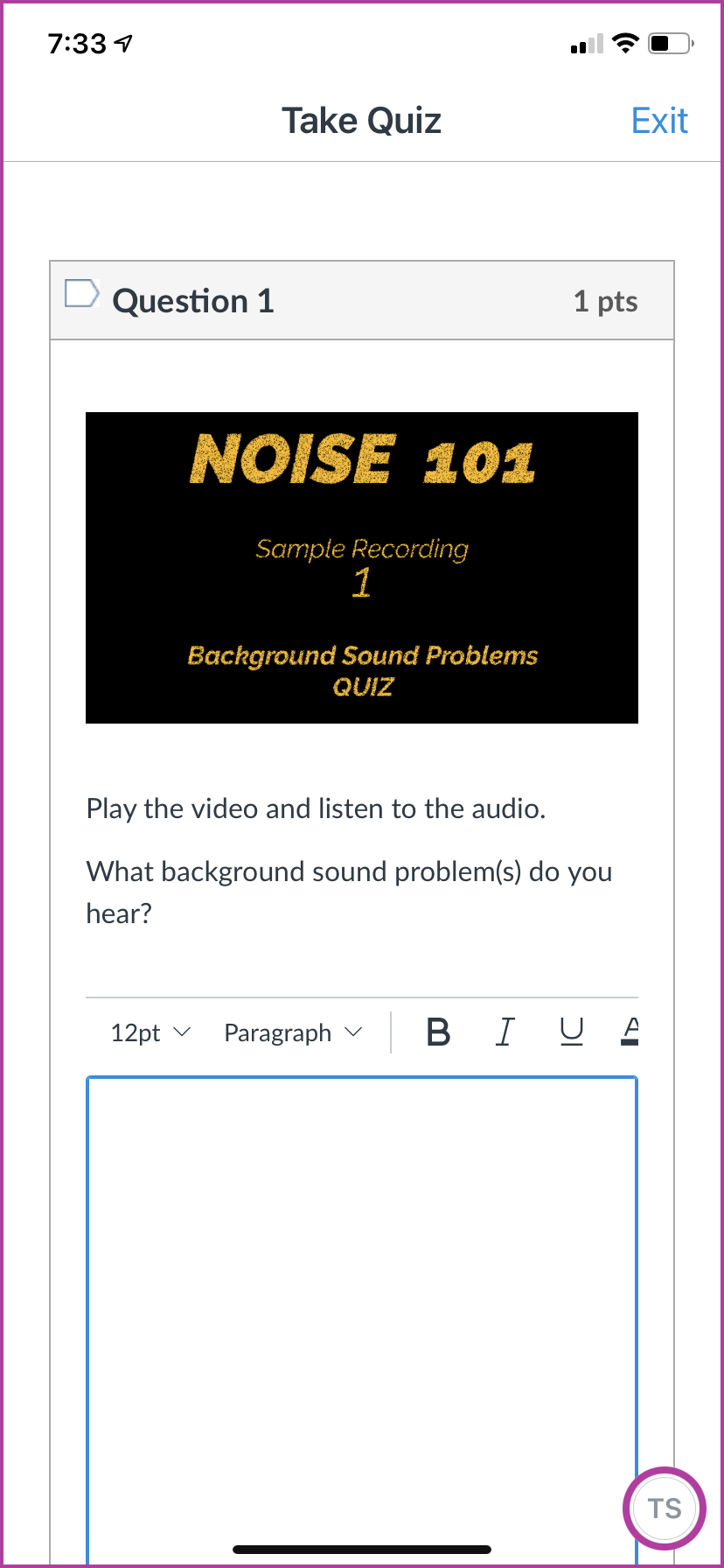 Example 1 of the quiz for the Noise 101 course. Instructions are to play the file and listen to identify the kinds of sound problems they hear.