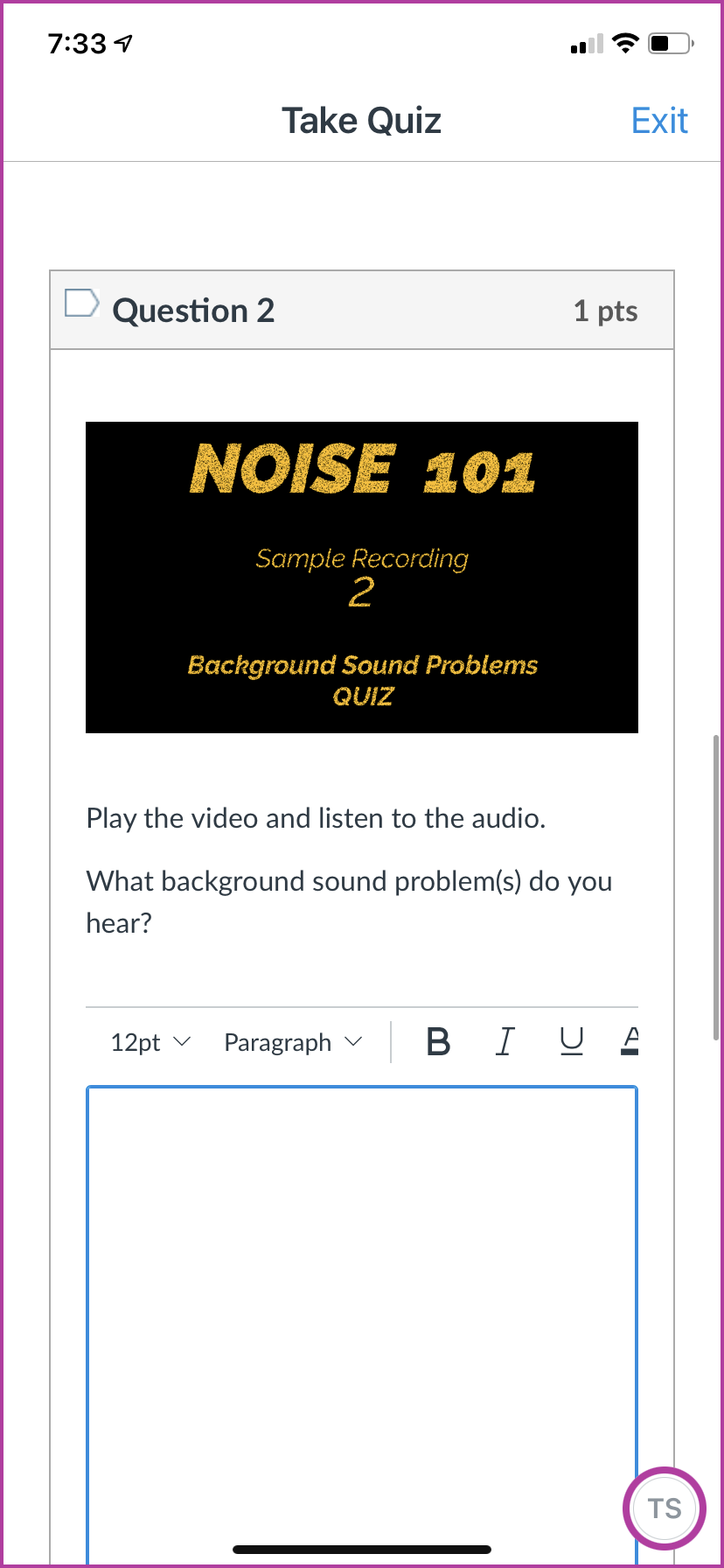 Example 2 of the quiz for the Noise 101 course. Instructions are to play the file and listen to identify the kinds of sound problems they hear.