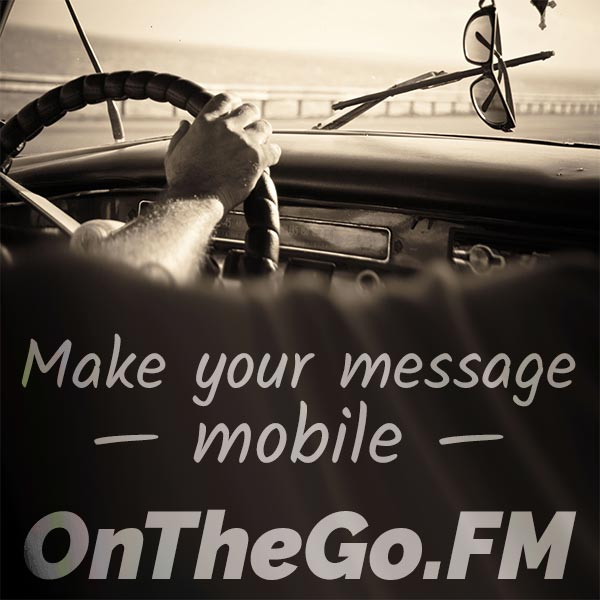 on-the-go-fm-make-your-message-mobile-600-v2