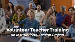 Woman raising hand in class. Volunteer Teacher Training. An instructional design project.